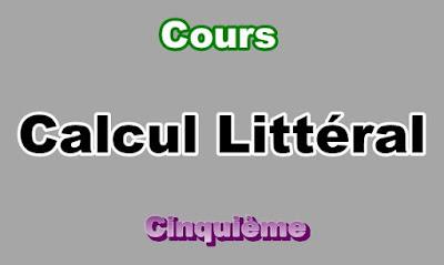 Cours Sur Calcul Littéral  5eme en PDF
