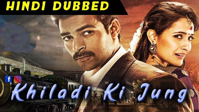 Khiladi Ki Jung Hindi dubbed movie