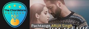 Arijit Singh - PACHTAOGE Guitar Chords (Jaani Ve)