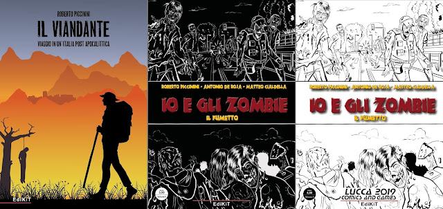 Il viandante (romanzo) + Io e gli Zombie (fumetto, con regular e variant cover)