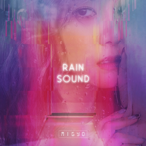 MIGYO – Rain Sound – EP (ITUNES MATCH AAC M4A)
