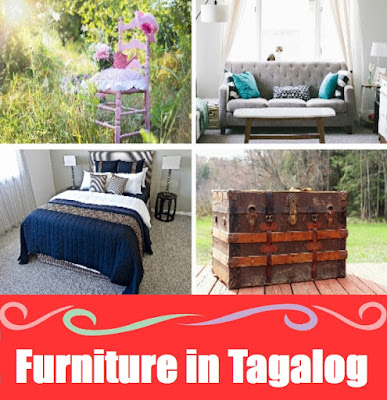 Furniture Vocabulary : Word List in Tagalog