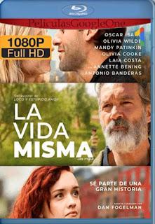 La Vida Misma[2018] [1080p BRrip] [Latino- Ingles] [GoogleDrive] LaChapelHD