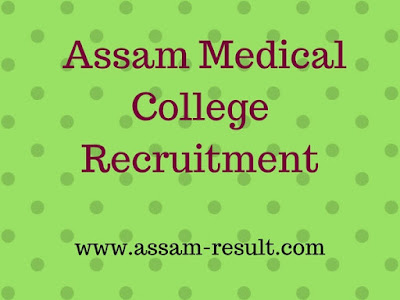 Assam Medical College  Recruitment