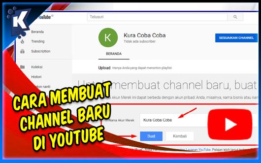Cara Membuat Channel Baru di Youtube