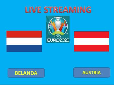 Link Live Streaming Euro 2020 BELANDA Vs AUSTRIA Berlangsung Di Stadion Amsterdam ArenA