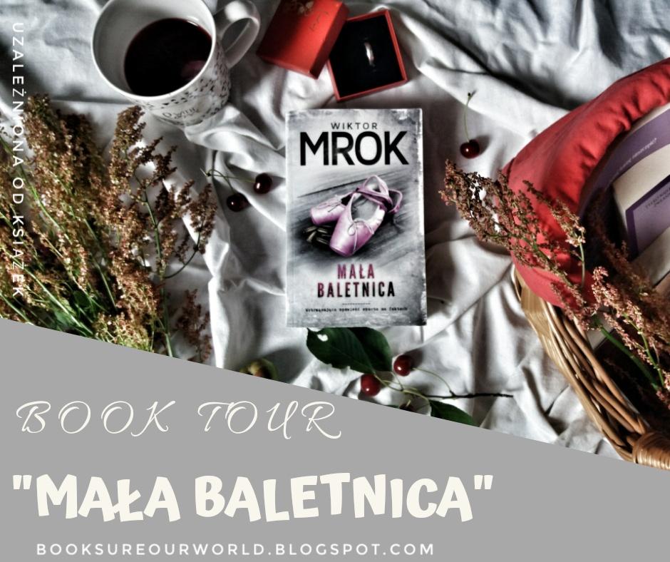 """BOOK TOUR z książką """"Mała baletnica"""""""