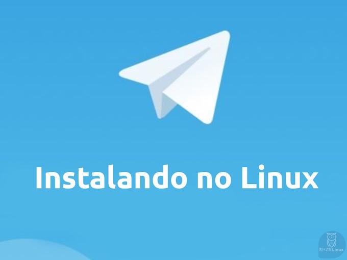 Como instalar o Telegram no Linux - 2020