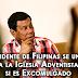 Presidente de Filipinas se uniría a la Iglesia Adventista si es Excomulgado