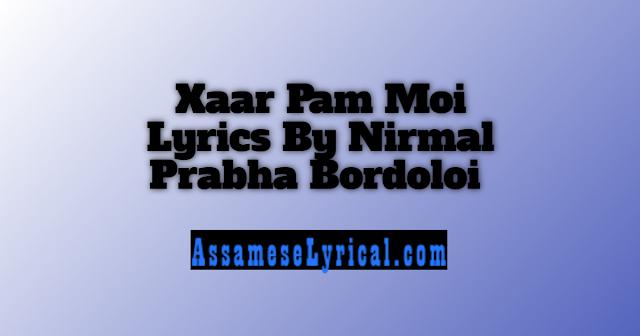 Xaar Pam Moi Lyrics