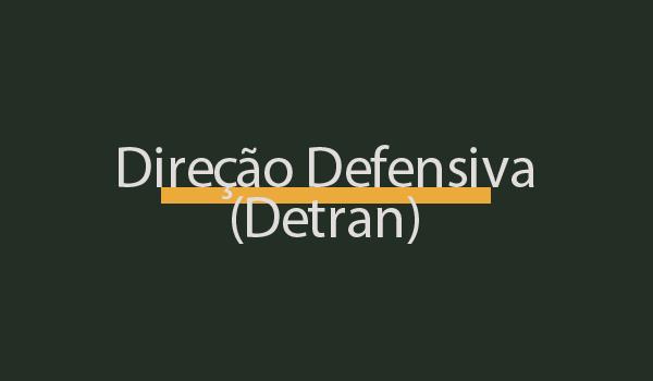 Questões de Direção Defensiva (Detran) com Gabarito