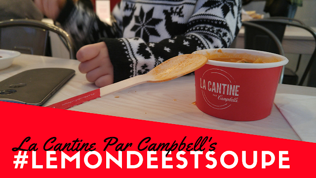 #LeMondeEstSoupe - La Cantine par Campbell's