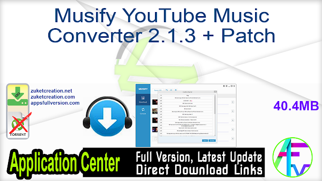 Musify YouTube Music Converter 2.1.3 + Patch