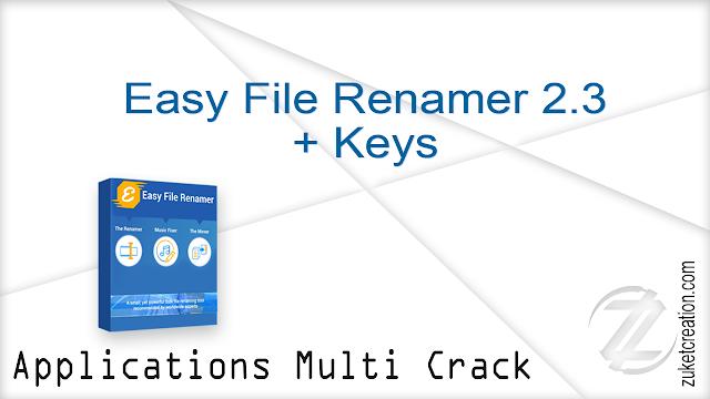 Easy File Renamer 2.3 + Keys