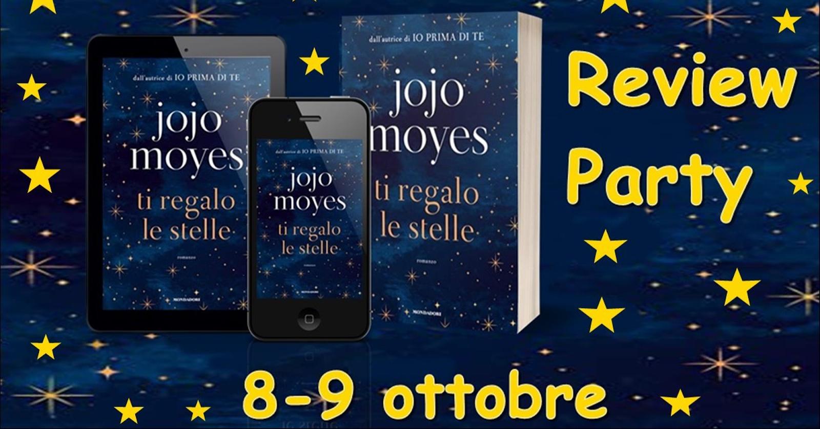 Ti regalo le stelle di Jojo Moyes | Recensione in anteprima