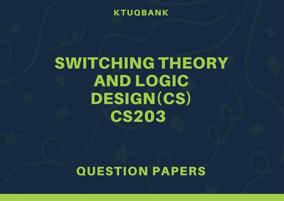 Switching Theory and Logic Design | CS203 | Question Papers (2015 batch)
