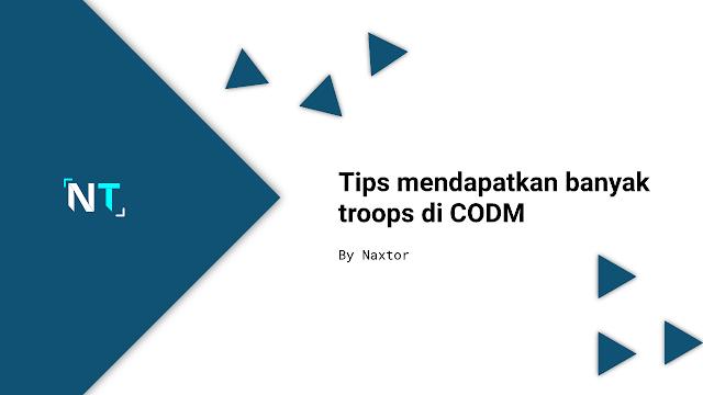 Cara Mendapatkan Banyak Troops di CODM