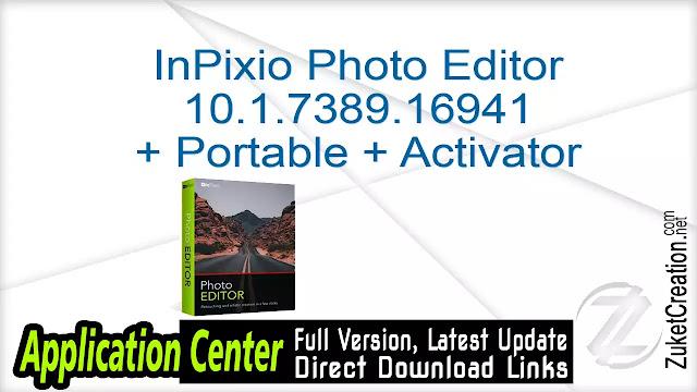 InPixio Photo Editor 10.1.7389.16941 + Portable + Activator