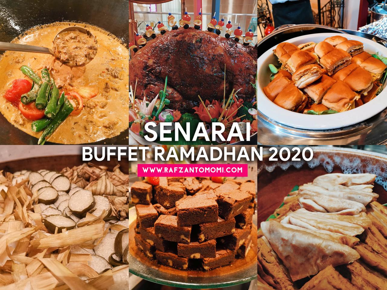 Senarai Buffet Ramadan 2020 - Sekitar Kuala Lumpur, Selangor dan Putrajaya