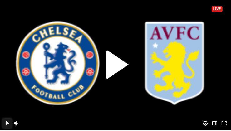موعد مباراة تشيلسي وأستون فيلا اليوم بتاريخ 22-09-2021 في كأس الرابطة الإنجليزية