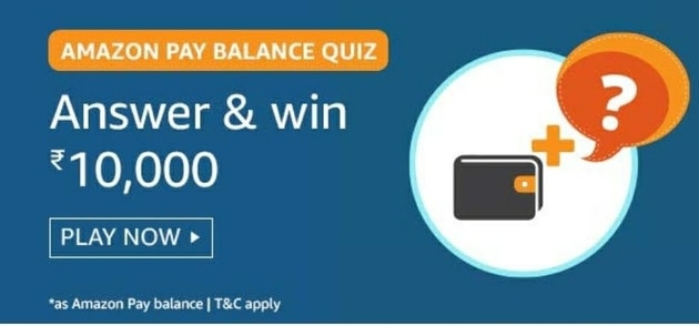 Amazon Pay Balance Quiz Answers Live Now Win – Rs.10000 Today, Amazon Pay Balance Quiz Answers Today, Amazon Quiz Time Today, Amazon Quiz Contest Today, Amazon Quiz Answers, Amazon Daily Quiz Answers