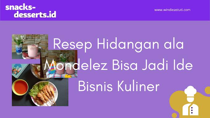Resep Hidangan ala Mondelez Bisa Jadi Ide Bisnis Kuliner