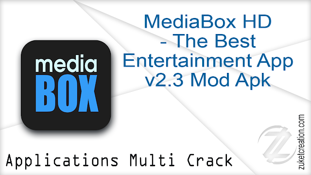 MediaBox HD – The Best Entertainment App v2.3 Mod Apk