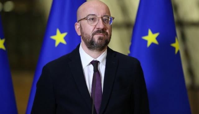 Μισέλ: Η σχέση της ΕΕ με την Τουρκία δοκιμάζεται