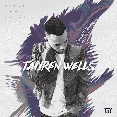 Tauren Wells - God's Not Done With You (Original Demo) Lyrics