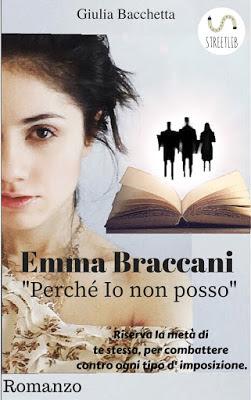 """Recensione #21: """"EMMA BRACCANI, perchè io non posso"""" di Giulia Bacchetta"""