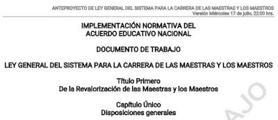 NTEPROYECTO DE LEY GENERAL DEL SISTEMA PARA LA CARRERA DE LAS MAESTRAS Y LOS MAESTROS.