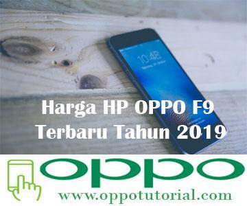 Harga HP OPPO F9 Terbaru Tahun 2019