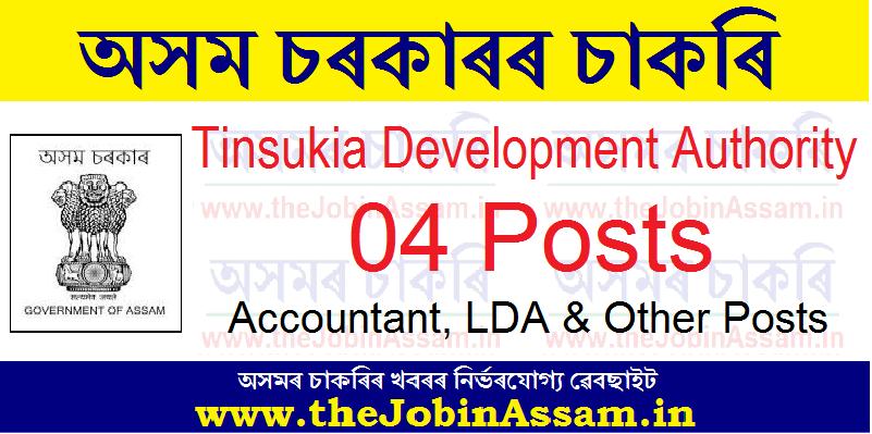 Tinsukia Development Authority Recruitment 2021