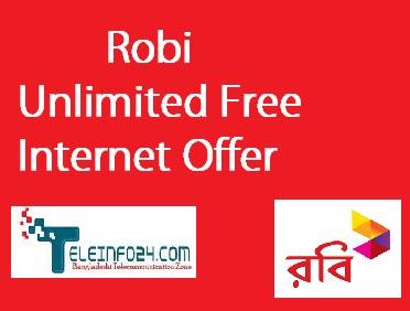 Robi unlimited free internet offer