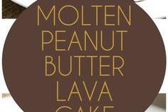 Peanut Butter Molten Lava Cakes