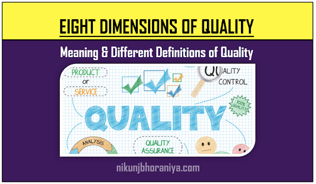 Eight Dimensions of Quality Meaning and Different Definitions