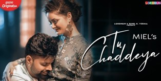 Tu Chaddeya Lyrics - Miel