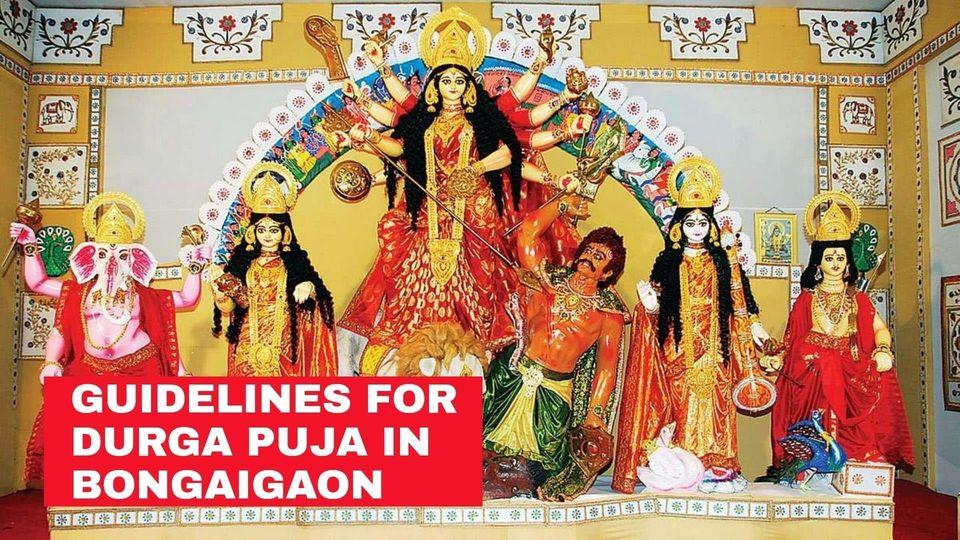 Safety Guidelines Regarding Durga Puja, 2020 Celebration in Bongaigaon Amidst Covid-19 Pandemic