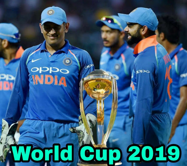 ICC World Cup 2019 | Start From 30 May To 14 July | Indian Team