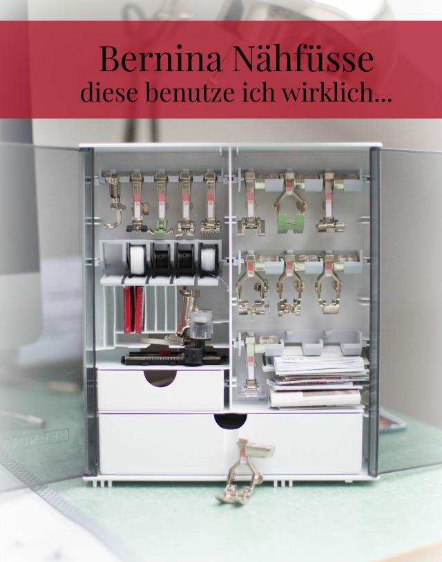 Nähfüsse für die Bernina 770 - Welche benutze ich - Welche Nähmaschinenfüsse braucht man