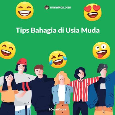 Tips Bahagia di Usia Muda