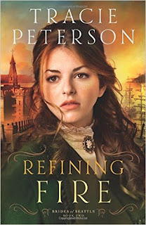 Review - Refining Fire by Tracie Peterson
