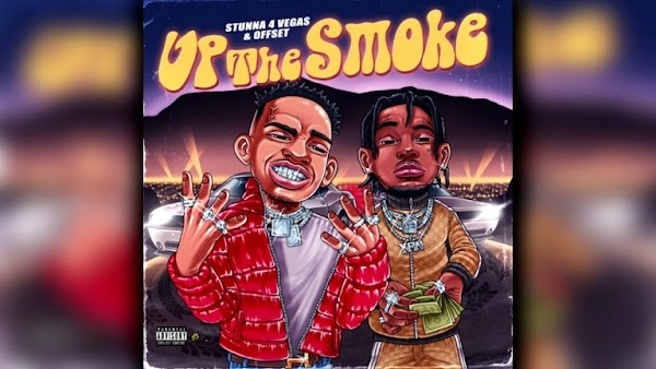 Stunna 4 Vegas – Up The Smoke Lyrics