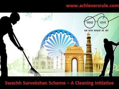 Swachh Survekshan Scheme – A Cleaning Initiative