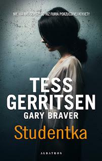 """,,Studentka"""" Tess Gerritsen, Gary Braver"""