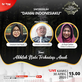 Saksikanlah Damai Indonesiaku Bersama Ustadzah Yati Priyati, Ustadz Jumharuddin dan dr Aisyah Dahlan di TVOne 20200430 - Kajian Islam Tarakan