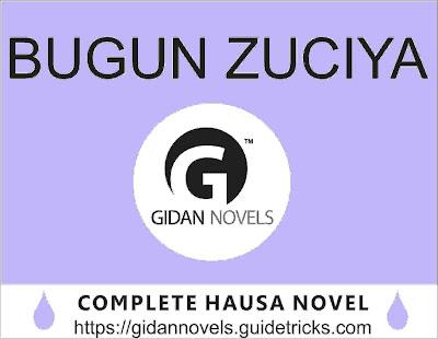 Bugun Zuciya Complete Hausa Novel