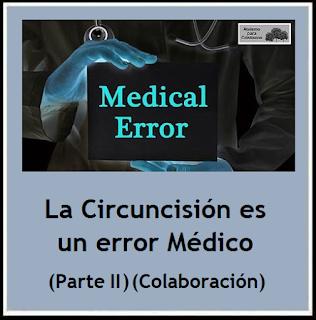 https://ateismoparacristianos.blogspot.com/2018/07/la-circuncision-es-un-error-medico.html