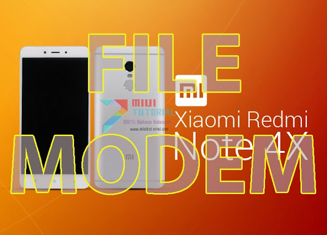 Koleksi File Modem NON-HLOS Xiaomi Redmi Note 4X/PRO: Lebih Hemat Ketimbang Unduh Rom Fastboot Bergiga-giga?!