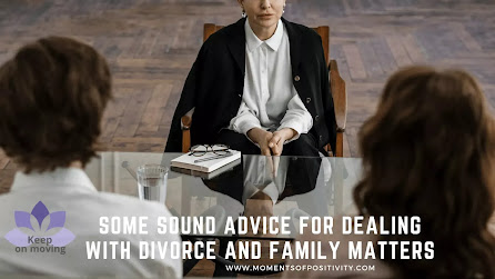 Some Sound Advice For Dealing With Divorce And Family Matters